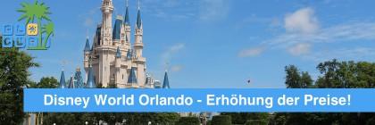 Disney World Orlando erhöht die Preise