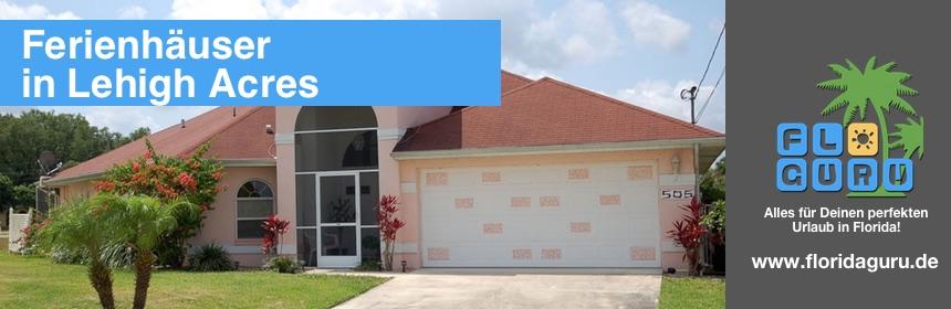 Hier kannst Du getrost für Deinen nächsten Urlaub in Florida ein Ferienhaus in Lehigh Acres buchen.