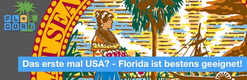 Erfahre jetzt, warum Florida für Deinen ersten USA Urlaub am beten geeignet ist