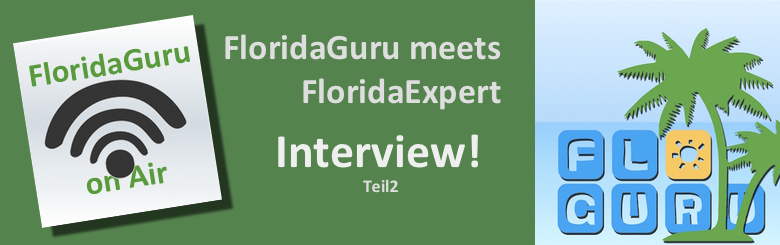 Beitragsbild FloridaGuru Podcast Interview Teil2
