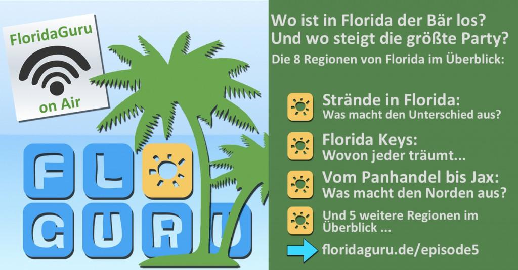 FloridaGuru Podcast Episode 5 Regionen von Florida im Überblick
