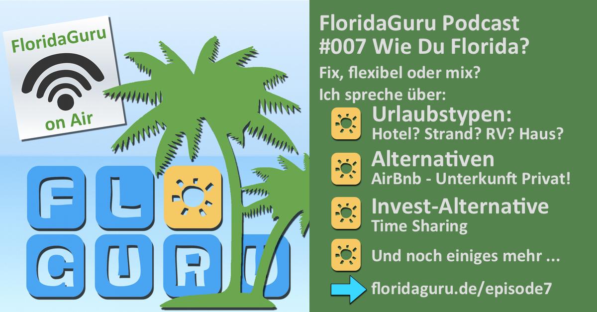 Infografik zum Podcast, wie Du Florida erleben kannst
