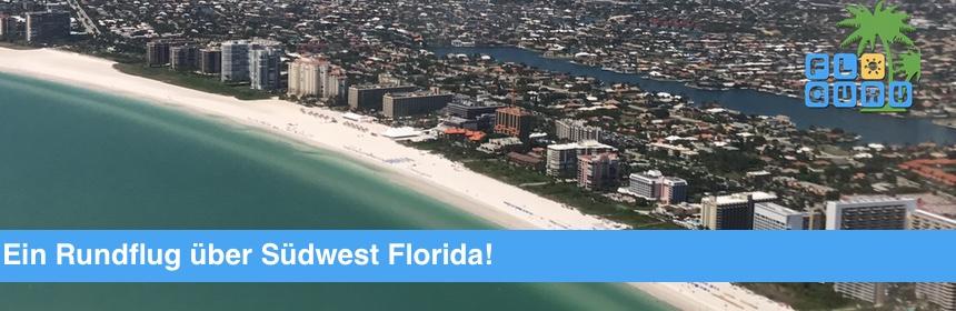 Rundflug Florida - Eine besondere Reise über Südwest Florida
