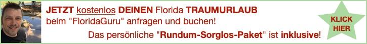 Florida TRAUMURLAUB mit Rundum Sorglos Paket KOSTENLOS ANFRAGEN!