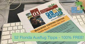 Florida Newsletter mit 52 Ausflug Tipps